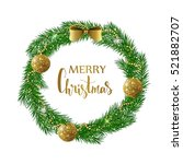 festive christmas wreath with... | Shutterstock .eps vector #521882707