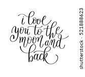 i love you to the moon and back ... | Shutterstock .eps vector #521888623