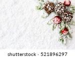 christmas decoration. branch... | Shutterstock . vector #521896297
