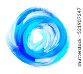 oil paint abstract blue round... | Shutterstock . vector #521907247