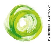 oil paint abstract green round... | Shutterstock . vector #521907307
