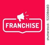 franchise. badge with megaphone ... | Shutterstock .eps vector #522086683
