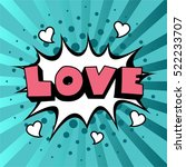 comic speech bubble. love... | Shutterstock .eps vector #522233707