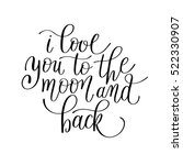 i love you to the moon and back ... | Shutterstock . vector #522330907