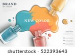 beautiful nail lacquer ads  top ... | Shutterstock .eps vector #522393643