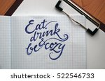 eat drink and be cozy...   Shutterstock . vector #522546733