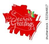 season's greetings hand...   Shutterstock .eps vector #522564817