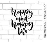 happy mind  happy life.... | Shutterstock .eps vector #522837877
