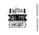 vector hand drawn lettering... | Shutterstock .eps vector #523029037