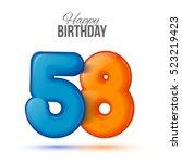 Fifty Eight Birthday Greeting...