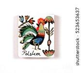 magnetic souvenir from poland... | Shutterstock . vector #523653637