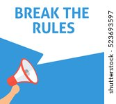 break the rules announcement.... | Shutterstock .eps vector #523693597