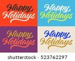 happy holidays inscription ... | Shutterstock .eps vector #523762297