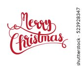merry christmas vector text... | Shutterstock .eps vector #523928347