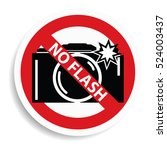 No Flash Sign On White...