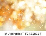 abstract gold bokeh with snow ... | Shutterstock . vector #524218117