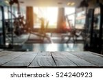 fitness gym and wooden table... | Shutterstock . vector #524240923