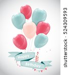 color glossy happy birthday... | Shutterstock .eps vector #524309593