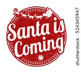 santa is coming grunge rubber...