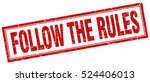 follow the rules. stamp. square ... | Shutterstock .eps vector #524406013