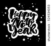 happy new year hand lettering... | Shutterstock .eps vector #524534053