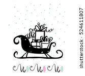 santa's sleigh with gifts...   Shutterstock .eps vector #524611807