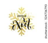 french merry christmas joyeux... | Shutterstock .eps vector #524736793