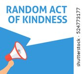 random act of kindness... | Shutterstock .eps vector #524773177