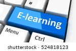e learning key on the computer... | Shutterstock . vector #524818123