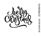 merry christmas  xmas... | Shutterstock .eps vector #524868643