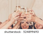 cheers  girls celebrate a... | Shutterstock . vector #524899693