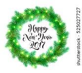decorative wreath of 2017 happy ... | Shutterstock .eps vector #525027727