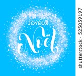 french merry christmas joyeux... | Shutterstock .eps vector #525059197