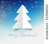 greeting card with a paper fir... | Shutterstock .eps vector #525068563