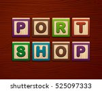 """cubes with letters """"port shop""""... 