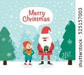 little girl and santa claus.... | Shutterstock .eps vector #525157003