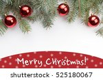 christmas decoration background ... | Shutterstock . vector #525180067