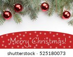 christmas decoration background ... | Shutterstock . vector #525180073