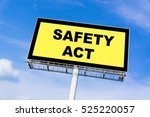 Small photo of Safety Act sign billboard and clouds blue sky background