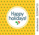 bright christmas greeting card... | Shutterstock .eps vector #525344713