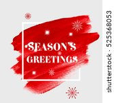 'season's greetings' holiday... | Shutterstock .eps vector #525368053