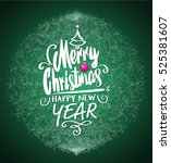 greeting card with merry... | Shutterstock .eps vector #525381607
