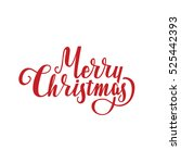 vector illustration. merry... | Shutterstock .eps vector #525442393