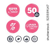 super sale and black friday... | Shutterstock . vector #525559147