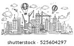 hand drawn city sketch for... | Shutterstock .eps vector #525604297