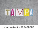 tampa word on grey background | Shutterstock . vector #525638083