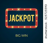 jackpot banner with glowing... | Shutterstock .eps vector #525725593