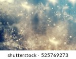 magic holiday abstract glitter... | Shutterstock . vector #525769273