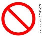 prohibition symbol. prohibition ... | Shutterstock .eps vector #525866677