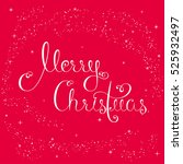 holiday greeting card with... | Shutterstock .eps vector #525932497